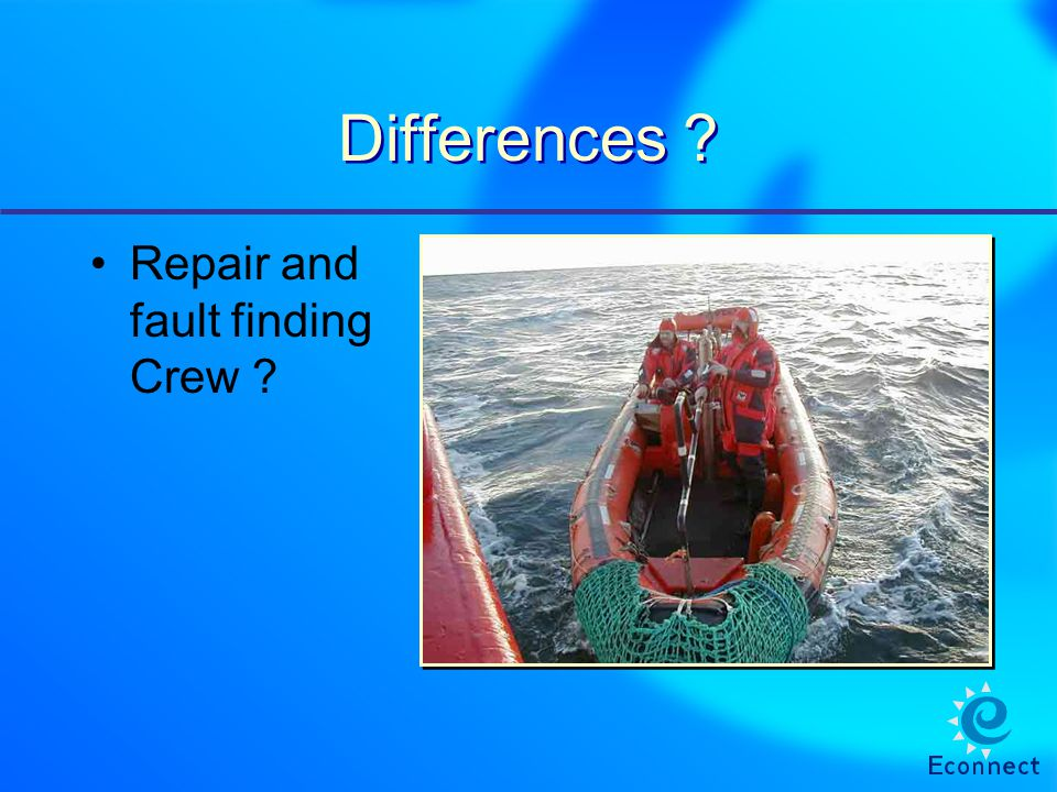 Differences Repair and fault finding Crew