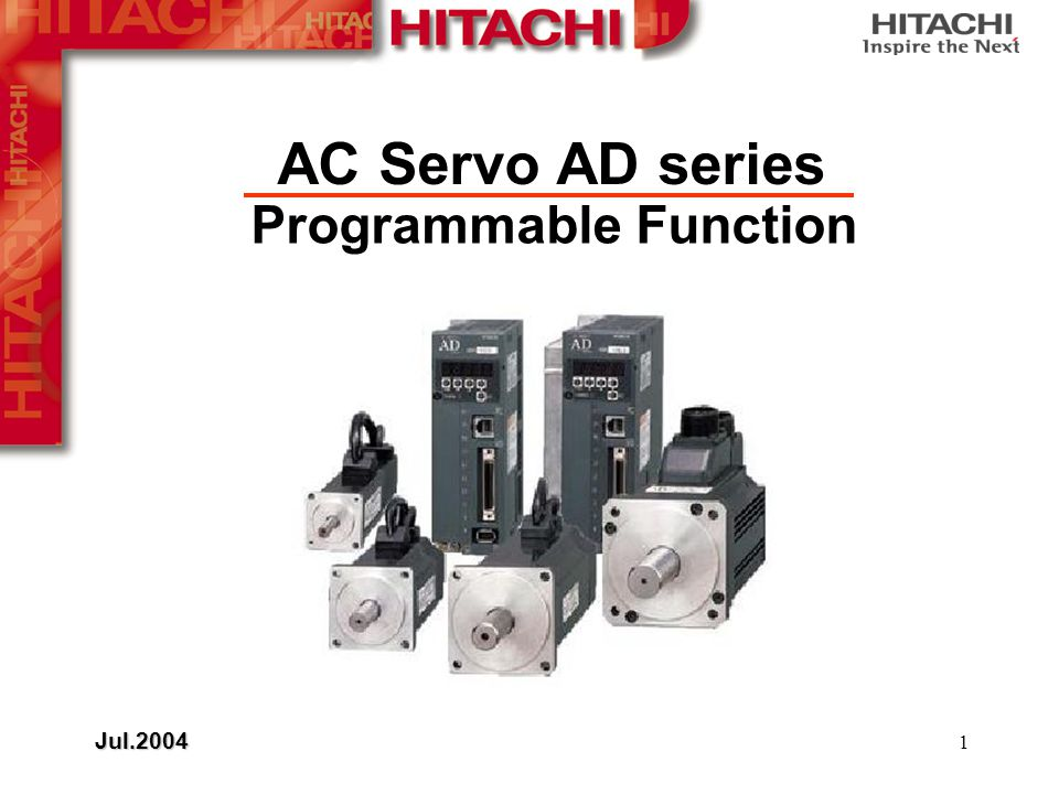 1 Programmable Function AC Servo AD series Jul.2004