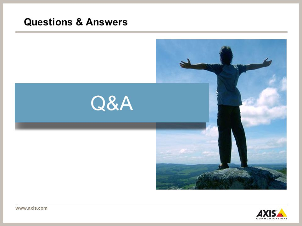 www.axis.com Questions & Answers Q&A