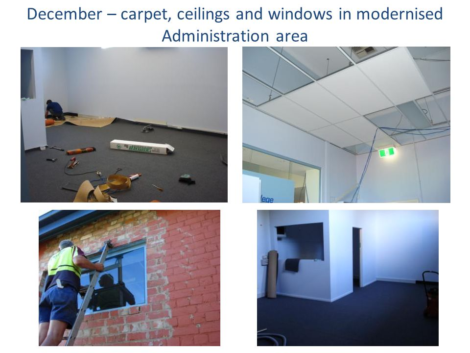 December – carpet, ceilings and windows in modernised Administration area