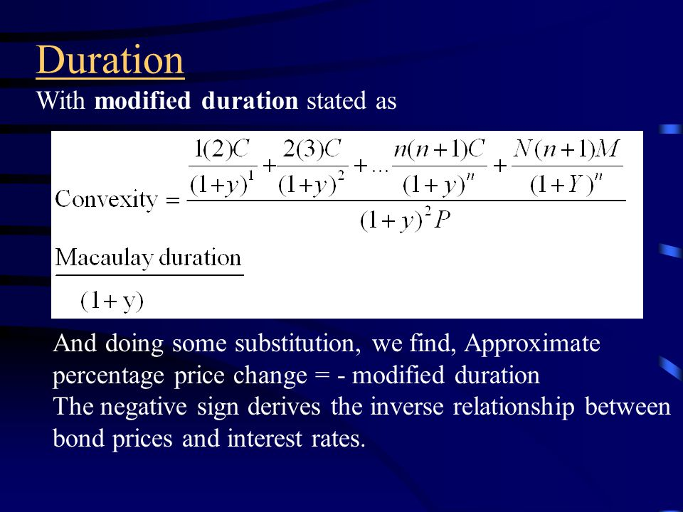 Duration By taking the first derivative of a mathematical function, we can use duration as a measure of bond price volatility.