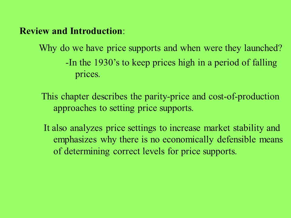 *Chapter 8* Price supports, Parity, and Cost of Production BY Kelly Braswell Robby Adams