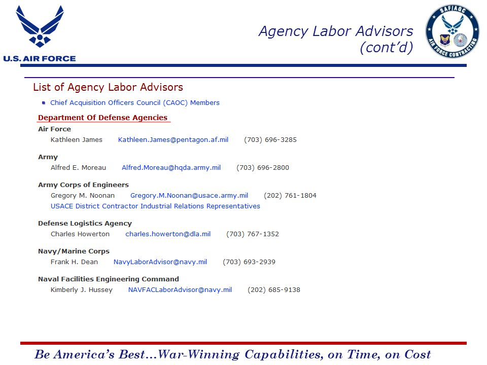 Be Americas Best…War-Winning Capabilities, on Time, on Cost Agency Labor Advisors (contd)