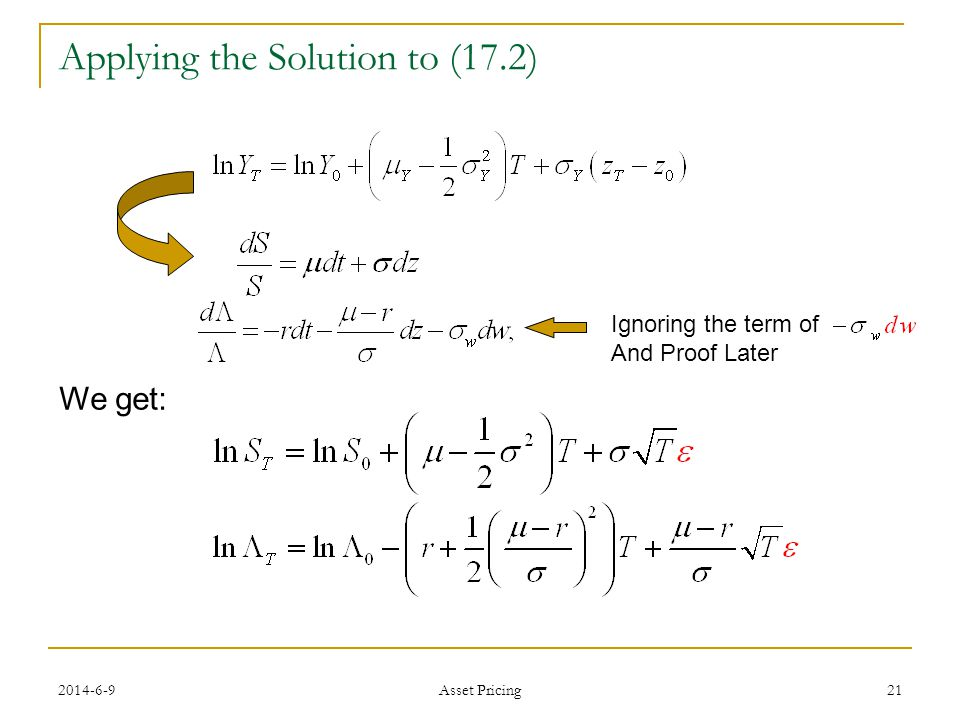 21 Applying the Solution to (17.2) We get: Ignoring the term of And Proof Later Asset Pricing