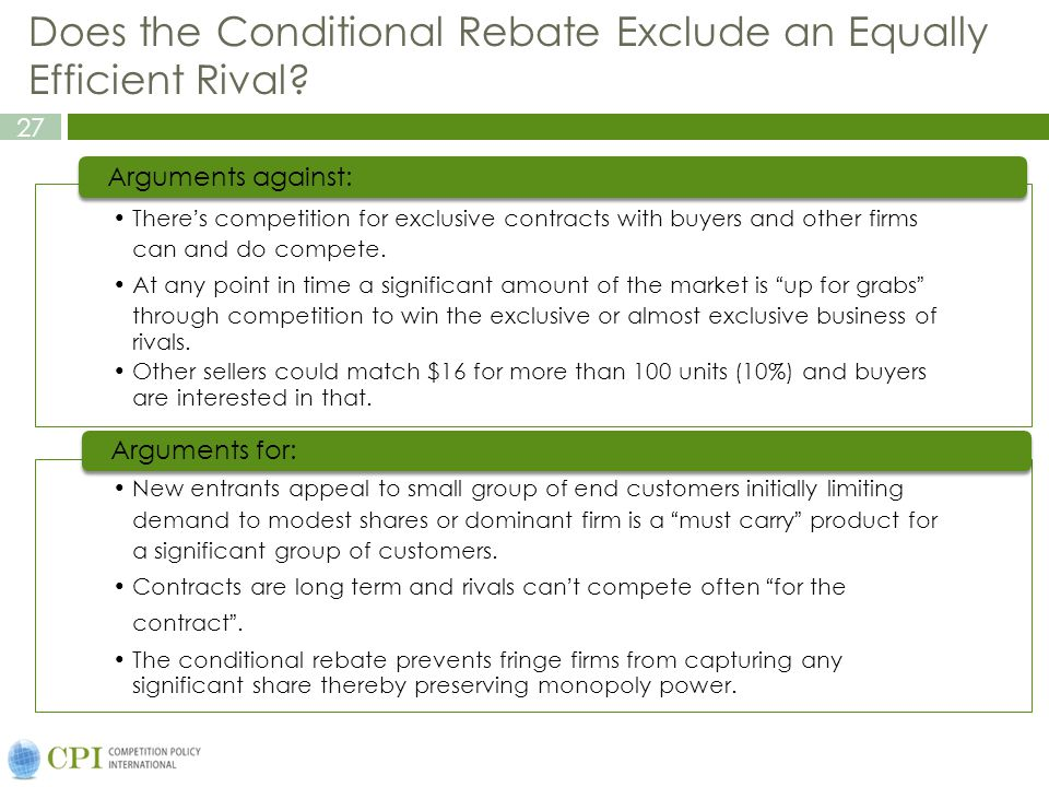 27 Does the Conditional Rebate Exclude an Equally Efficient Rival.