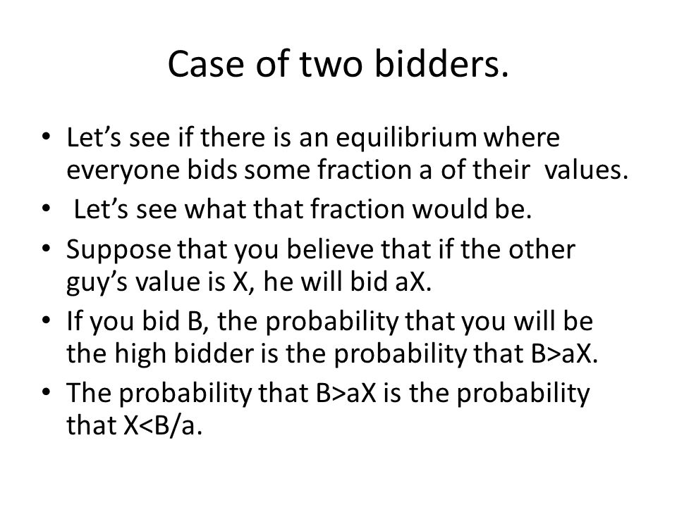 Case of two bidders.