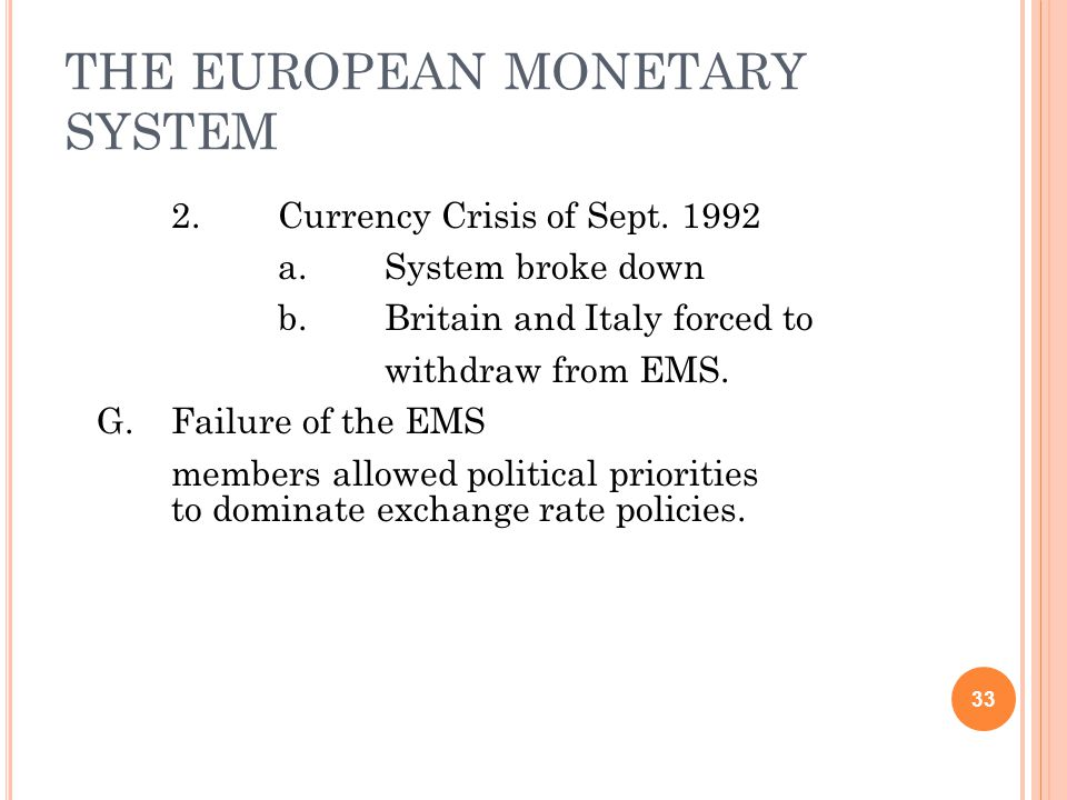THE EUROPEAN MONETARY SYSTEM 2.Currency Crisis of Sept.