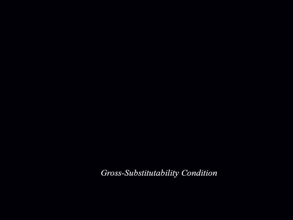 Gross-Substitutability Condition