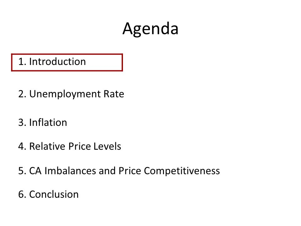 Agenda 1. Introduction 2. Unemployment Rate 3. Inflation 4.