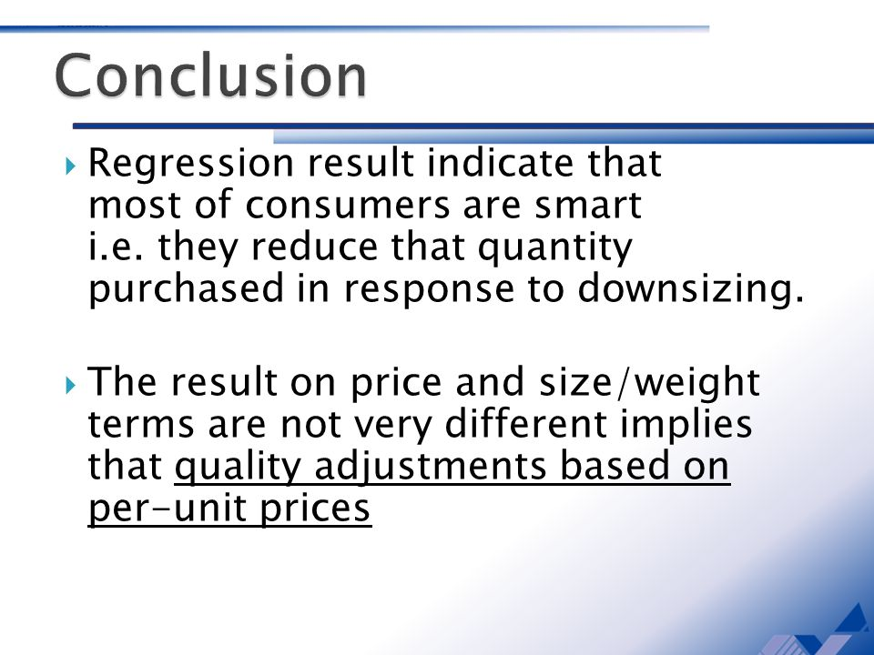 Regression result indicate that most of consumers are smart i.e.
