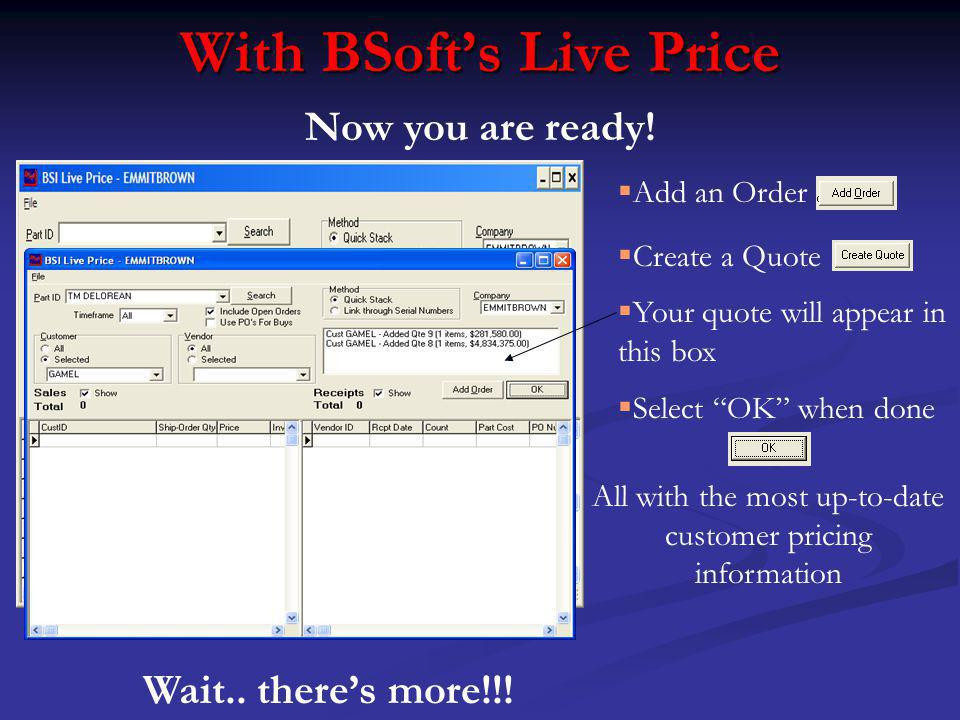 With BSofts Live Price Now you are ready.