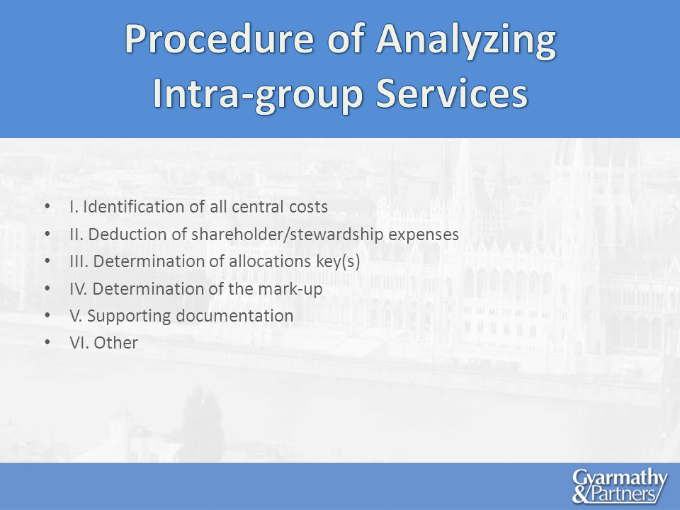 I. Identification of all central costs II. Deduction of shareholder/stewardship expenses III.