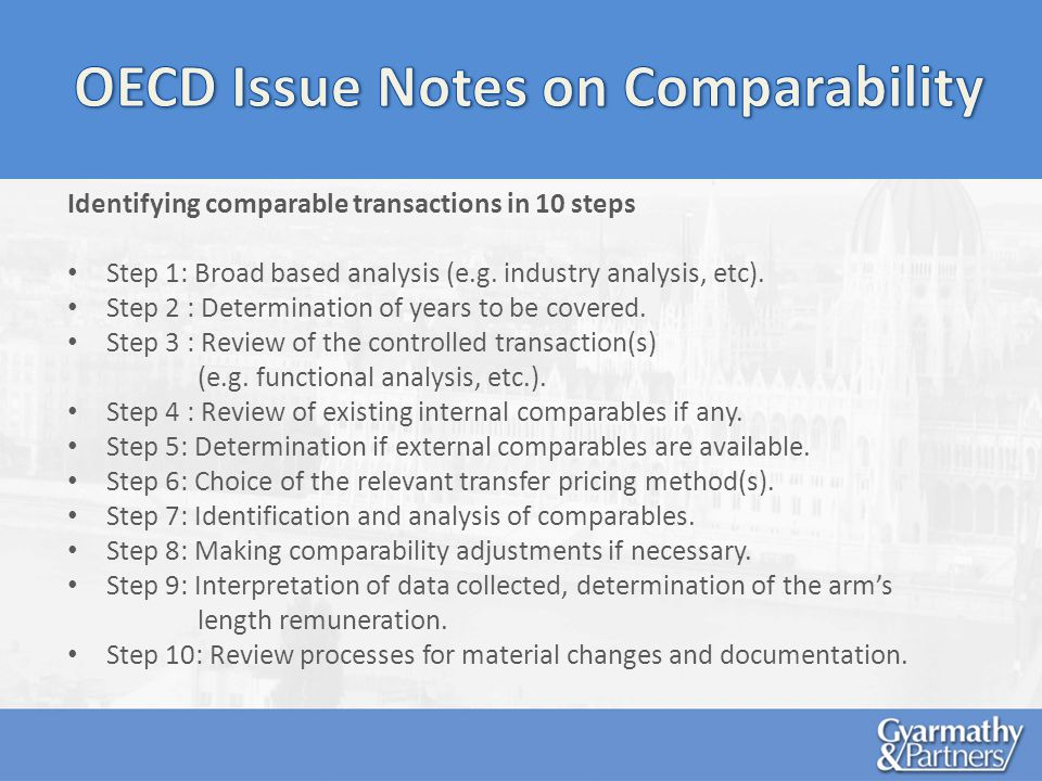 Identifying comparable transactions in 10 steps Step 1: Broad based analysis (e.g.