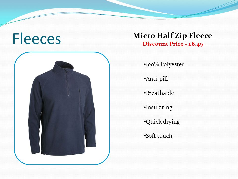 Fleeces Micro Half Zip Fleece Discount Price - £8.49 100% Polyester Anti-pill Breathable Insulating Quick drying Soft touch