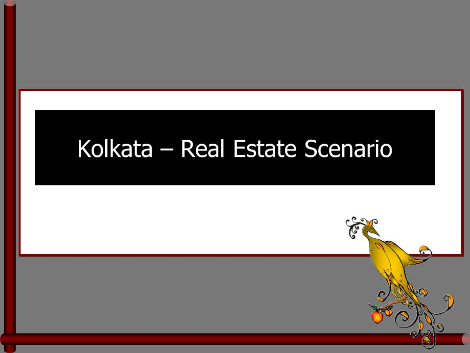 Kolkata – Real Estate Scenario