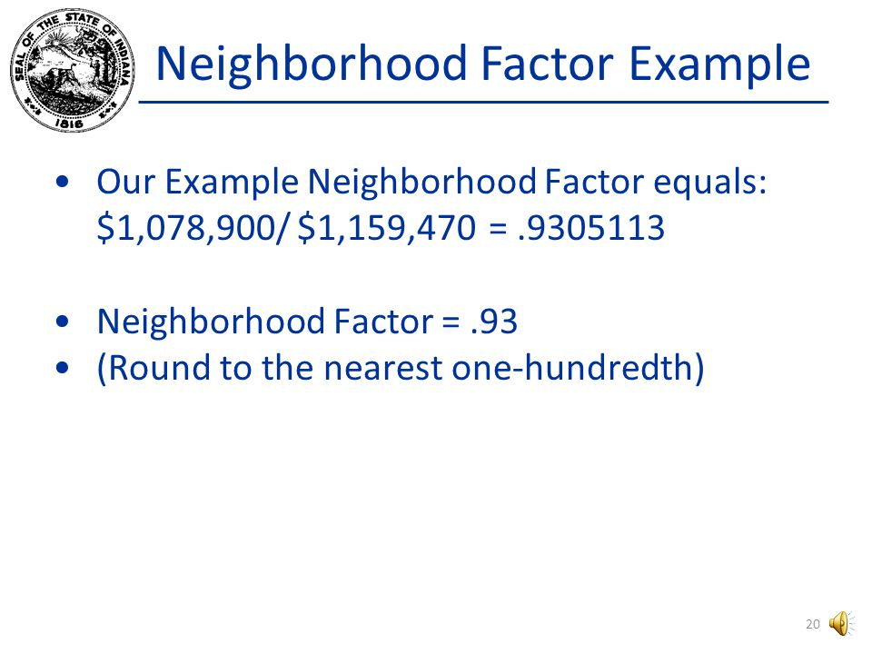Neighborhood Factor Example The sum of the IMPROVEMENT SALE PRICE column totals $1,078,900.