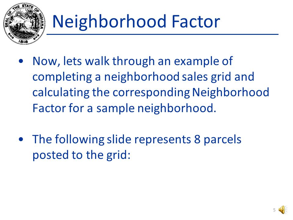 Neighborhood Factor IMPROVEMENT VALUE is the result of subtracting the depreciated dollar amount (depreciation) from the Replacement Cost New (RCN) for the improvements involved in each individual sale.