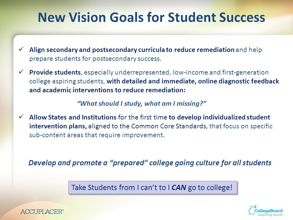 Align secondary and postsecondary curricula to reduce remediation and help prepare students for postsecondary success.