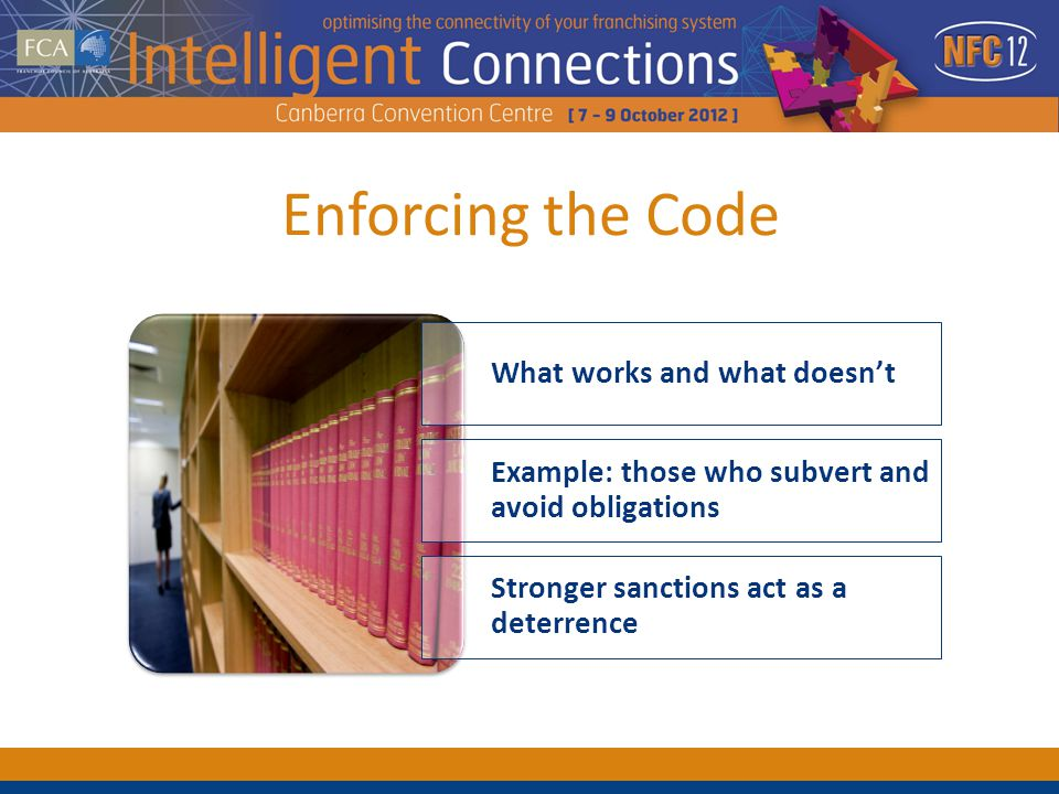 Enforcing the Code What works and what doesnt Stronger sanctions act as a deterrence Example: those who subvert and avoid obligations