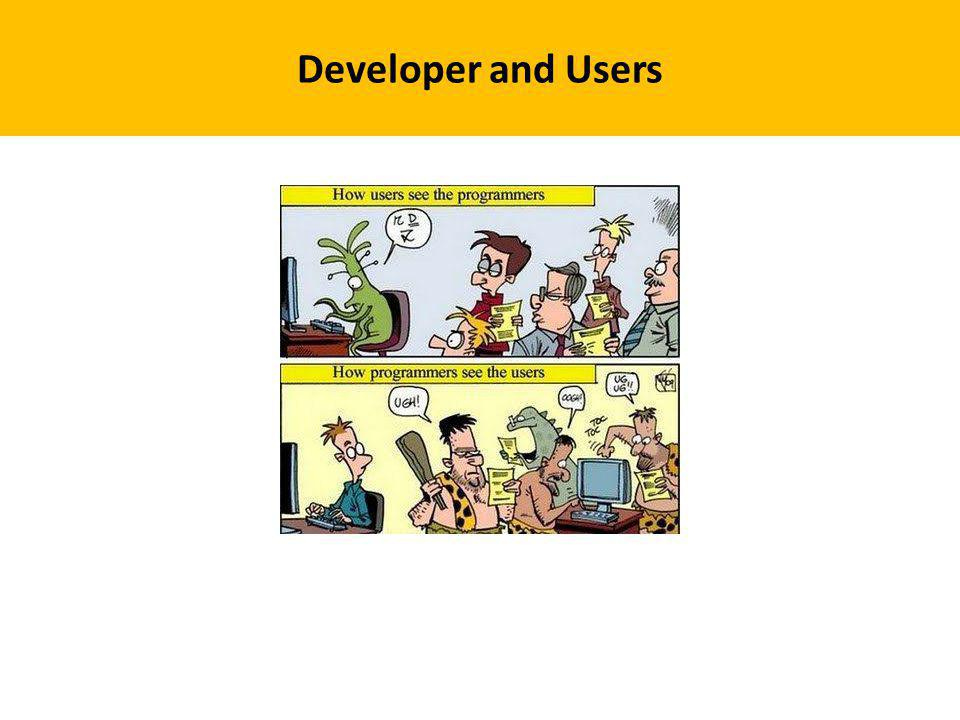 Developer and Users