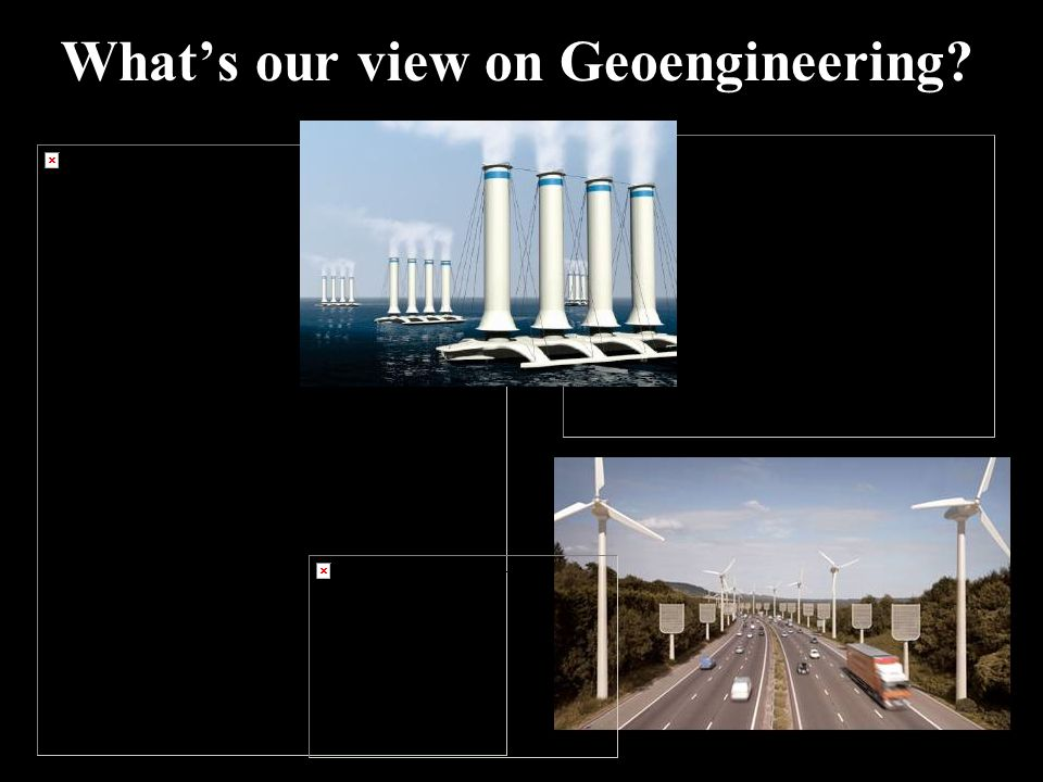 Whats our view on Geoengineering