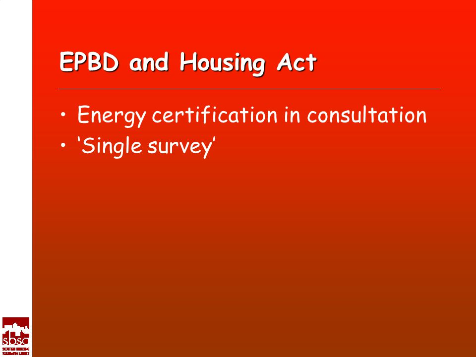 EPBD and Housing Act Energy certification in consultation Single survey