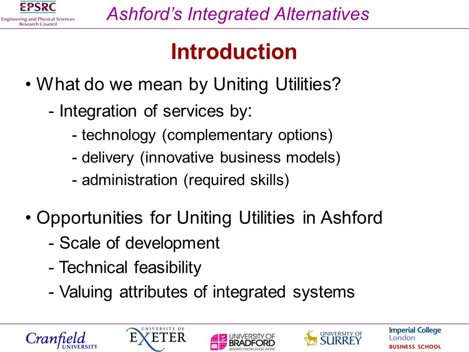 Ashfords Integrated Alternatives What do we mean by Uniting Utilities.