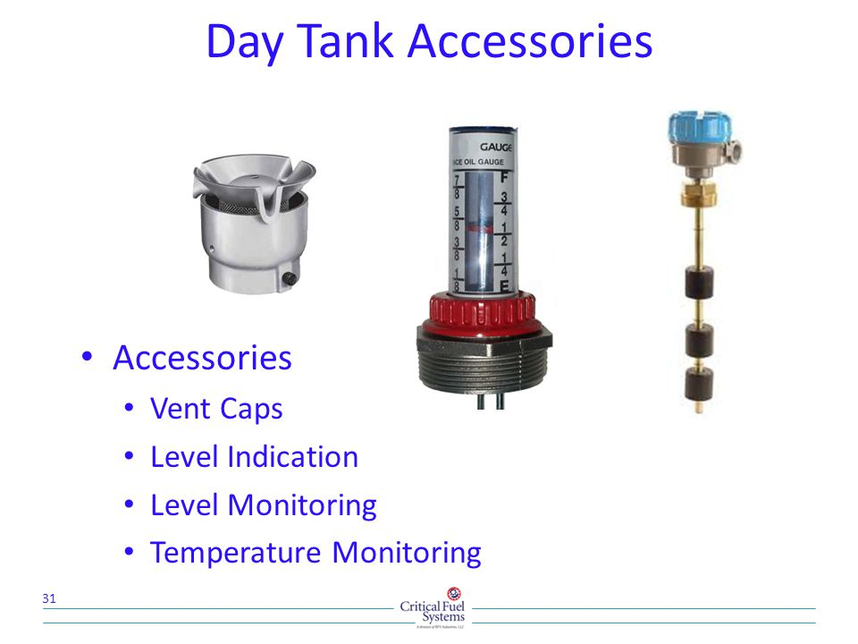 Day Tank Accessories Accessories Vent Caps Level Indication Level Monitoring Temperature Monitoring 31