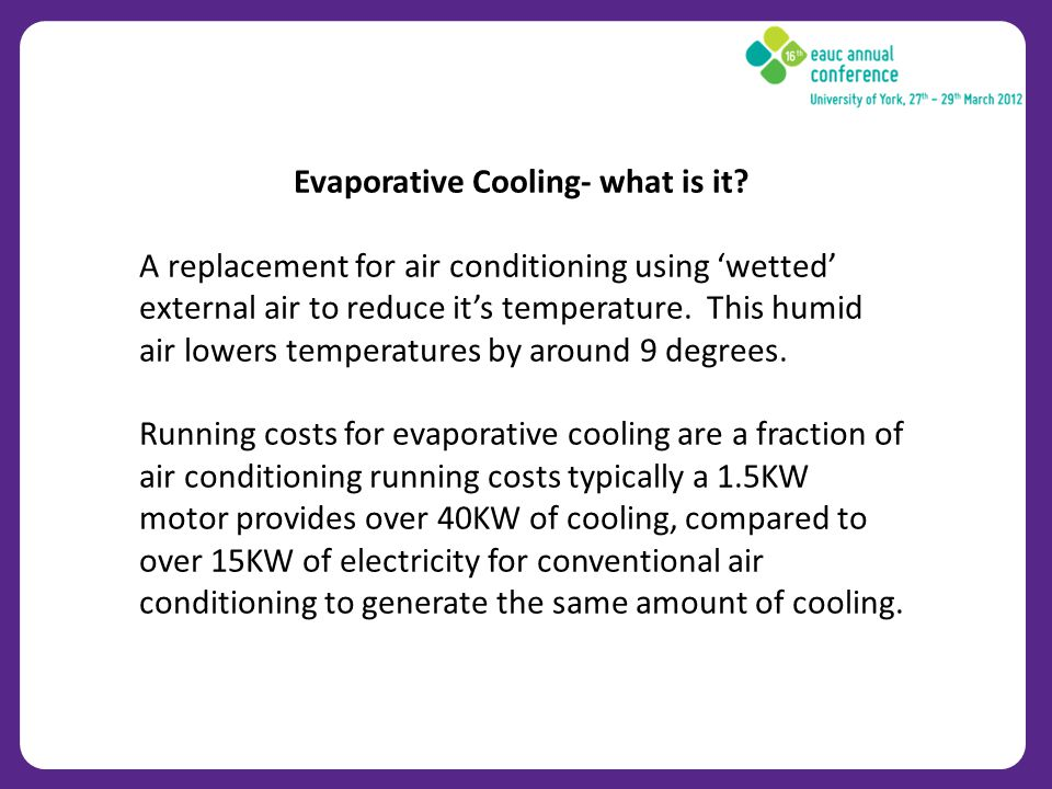 Evaporative Cooling- what is it.