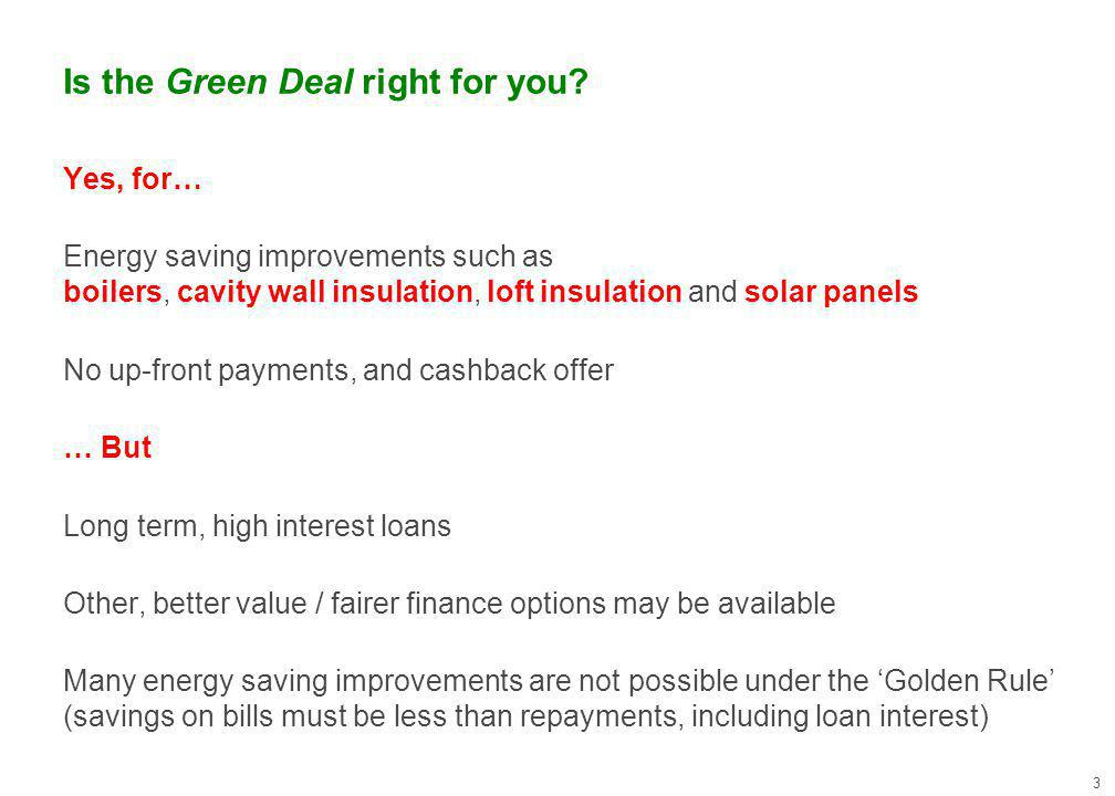 Is the Green Deal right for you.