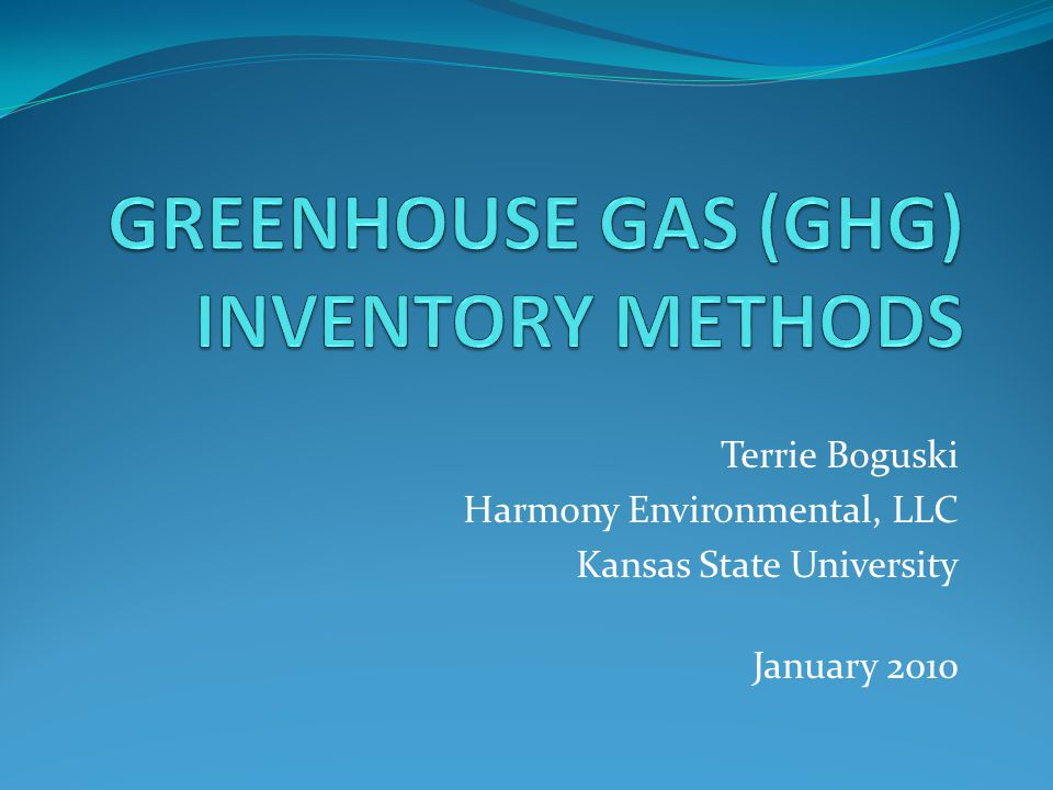 Terrie Boguski Harmony Environmental, LLC Kansas State University January 2010