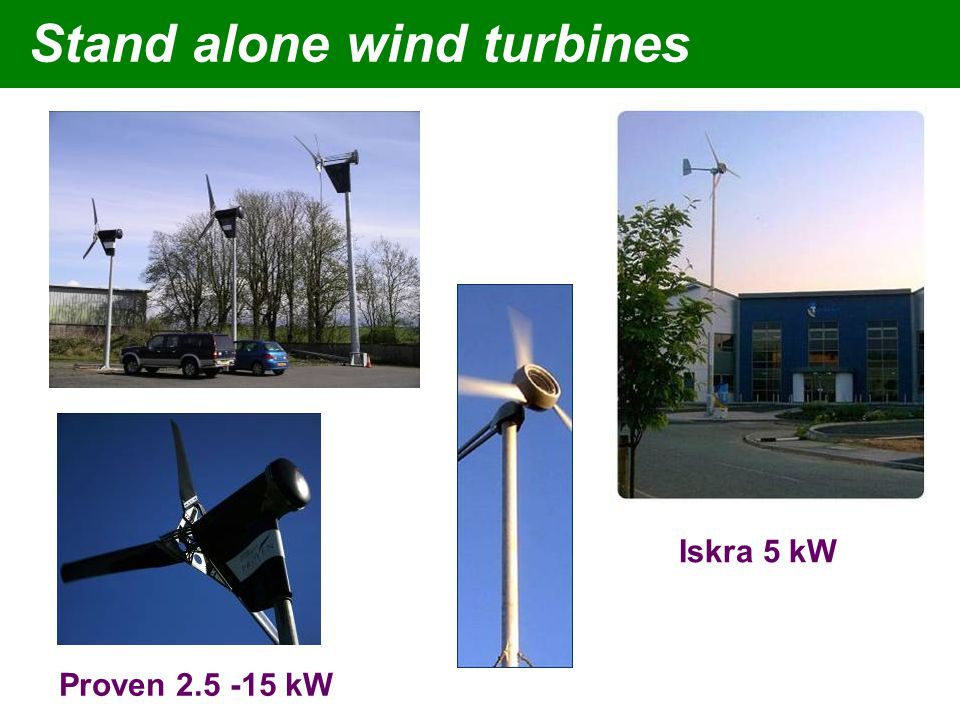 Stand alone wind turbines Iskra 5 kW Proven 2.5 -15 kW