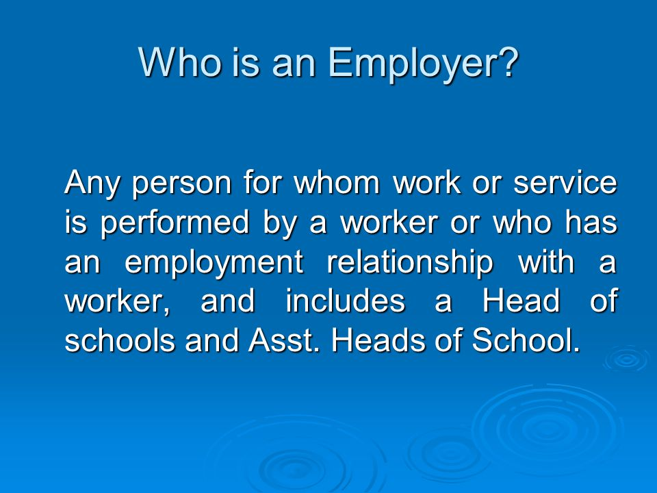 Who is an Employer.