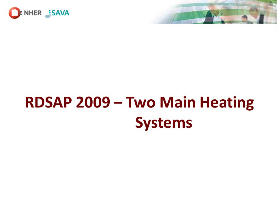 RDSAP 2009 – Two Main Heating Systems