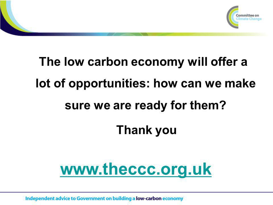 The low carbon economy will offer a lot of opportunities: how can we make sure we are ready for them.