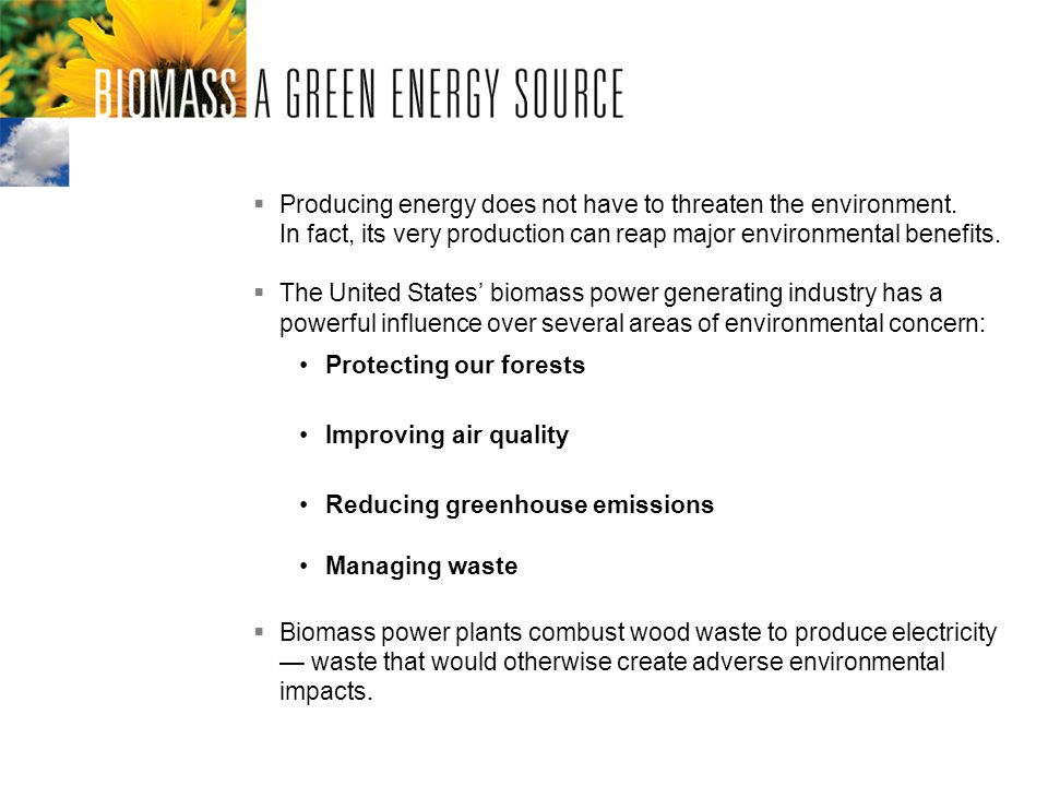 Producing energy does not have to threaten the environment.