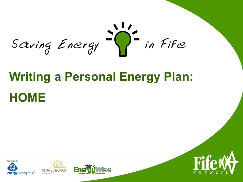 Writing a Personal Energy Plan: HOME