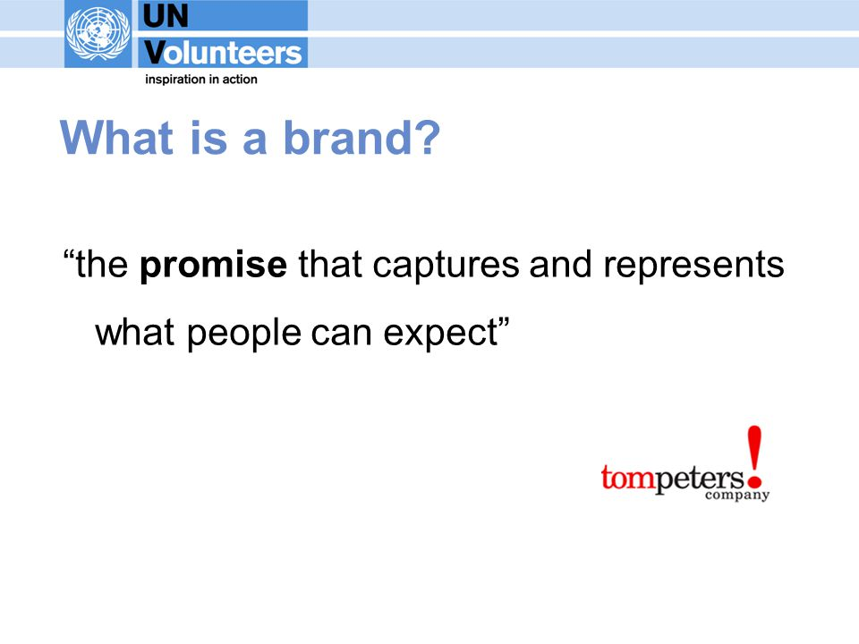 What is a brand the promise that captures and represents what people can expect