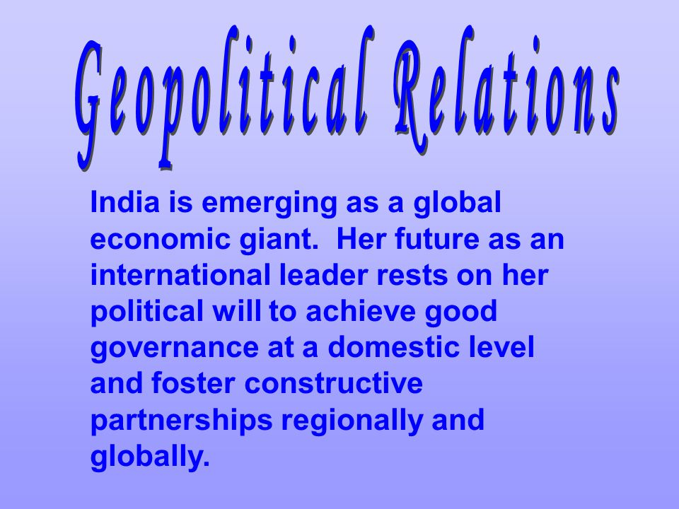 India is emerging as a global economic giant.