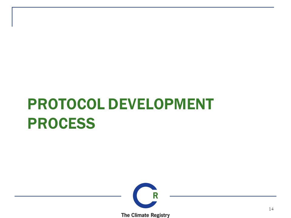 PROTOCOL DEVELOPMENT PROCESS 14