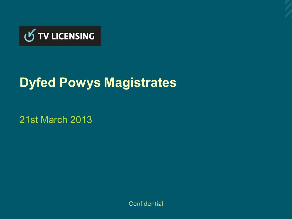 Dyfed Powys Magistrates 21st March 2013 Confidential