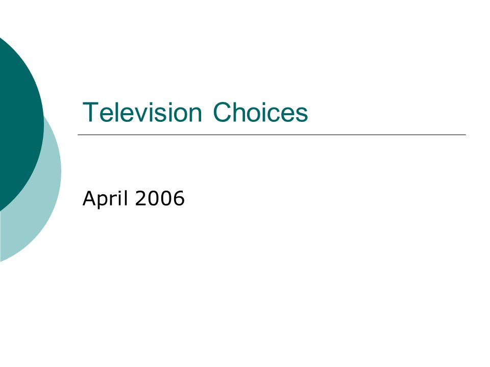Television Choices April 2006