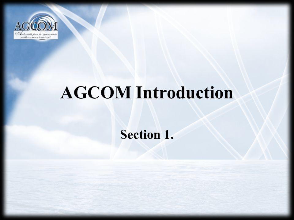 AGCOM Introduction Section 1.