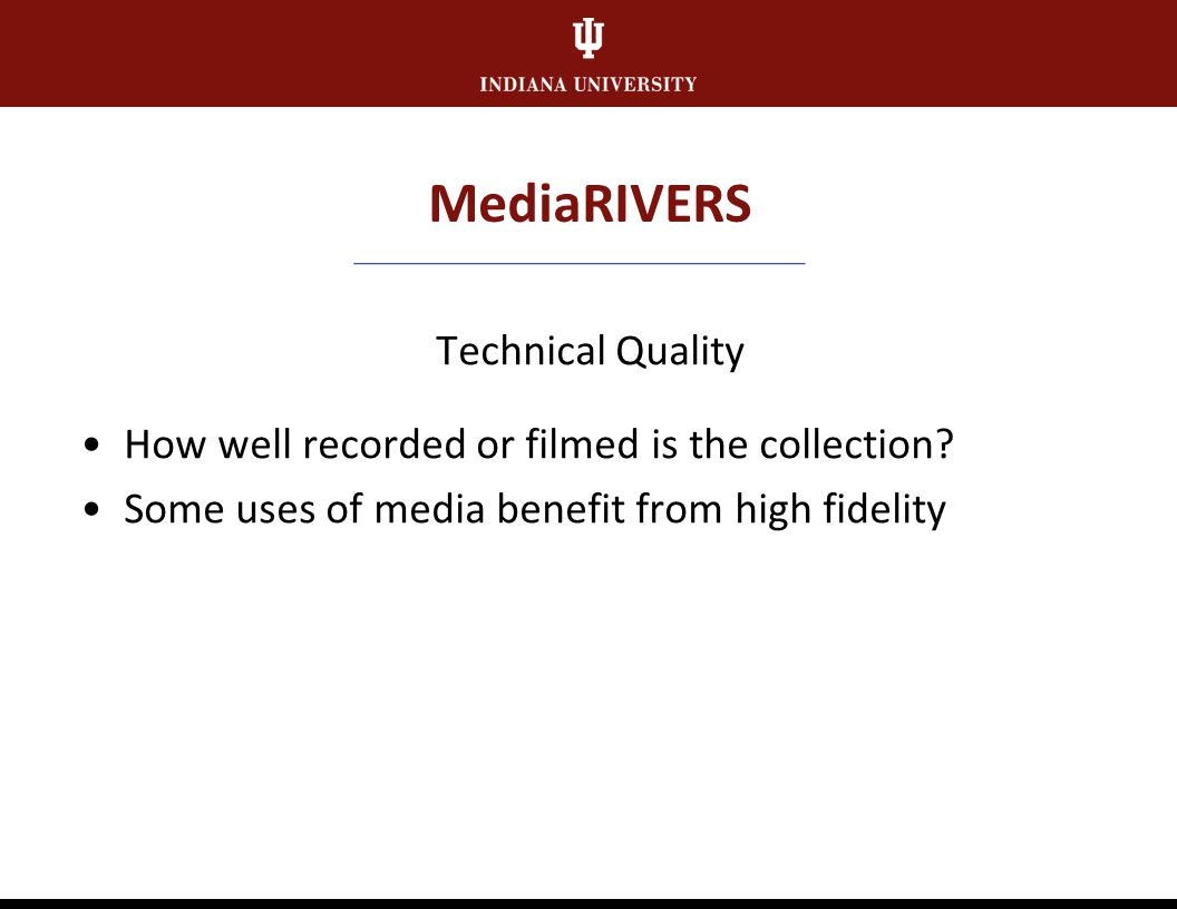 MediaRIVERS Documentation How substantial and appropriate is the supporting documentation.