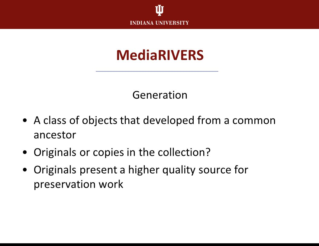 MediaRIVERS Technical Quality How well recorded or filmed is the collection.