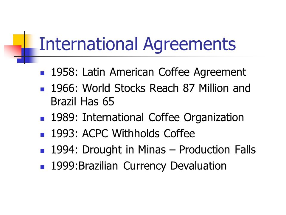 Coffee Outlook February Coffee Historical Background Coffee Was 1 St