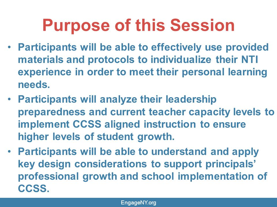 Purpose of this Session Participants will be able to effectively use provided materials and protocols to individualize their NTI experience in order to meet their personal learning needs.