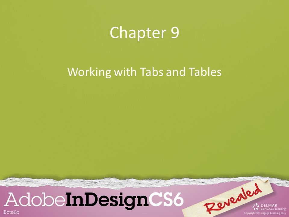 Chapter 9 Working with Tabs and Tables