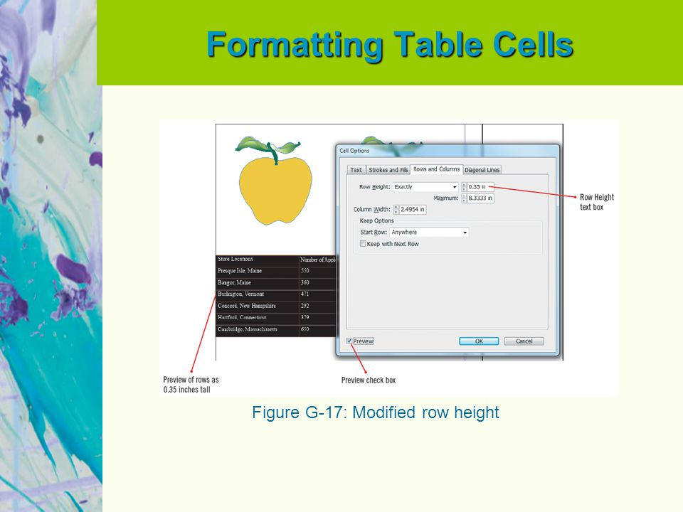 Formatting Table Cells Figure G-17: Modified row height
