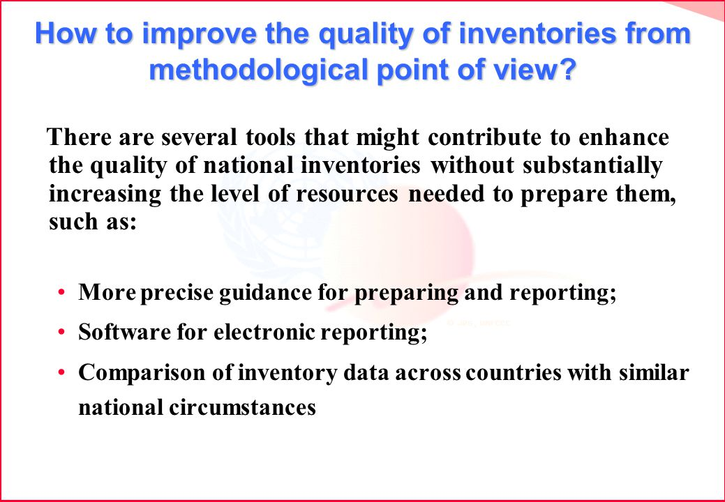 How to improve the quality of inventories from methodological point of view.